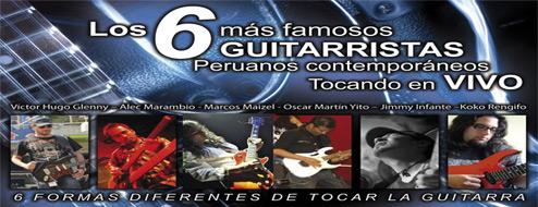 G6: Concierto con los mejores guitarristas de Perú!