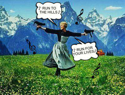 Run to the hills, run for your life